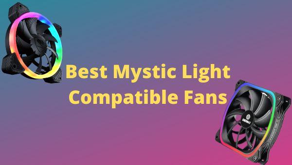 best-mystic-light-rgb-fans