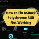 fix-asrock-polychrome-rgb-not-working
