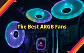 7 Best ARGB Fans | Reviewed By Experts
