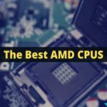 best-amd-processors