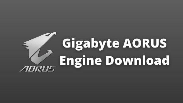 download-gigabyte-aorus-engine-download